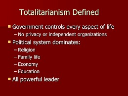 Tenents of Totalitarianism