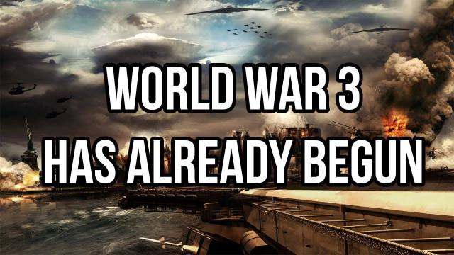 WW 3 Has Begun